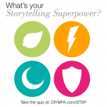 What's your Storytelling Super Power?